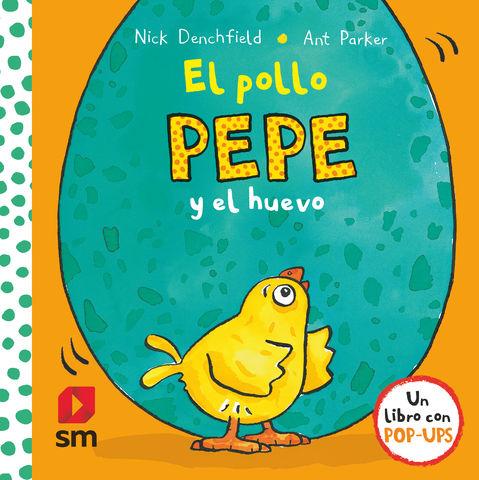 POLLO PEPE Y EL HUEVO,EL (pop-up)