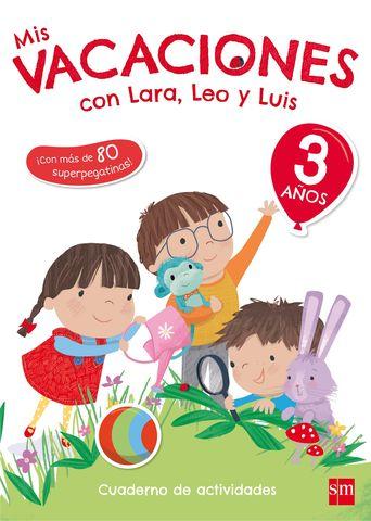 CUAD VACACIONES 3 AÑOS- Mis vacaciones con Lara, Leo y Luis
