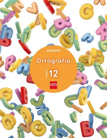 CUADERNOS DE ORTOGRAFIA Nº12