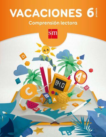 VACACIONES COMPRENSION LECTORA 6ºEP 17