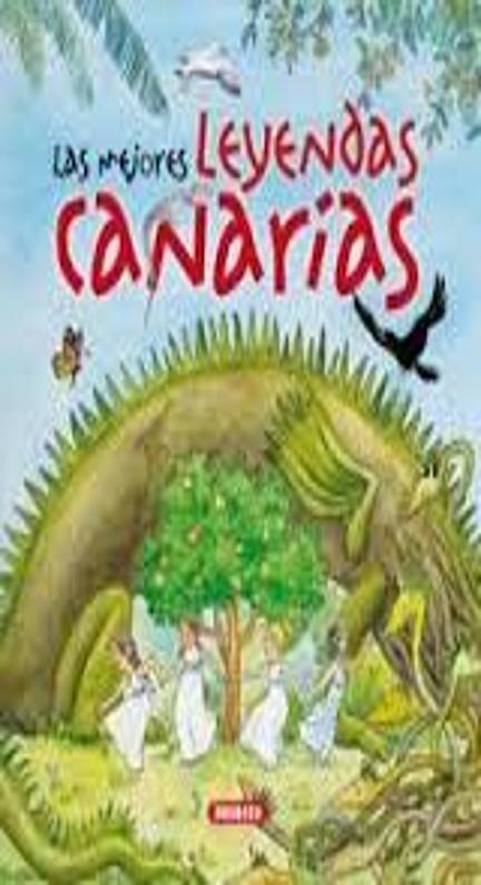 MEJORES LEYENDAS CANARIAS, LAS