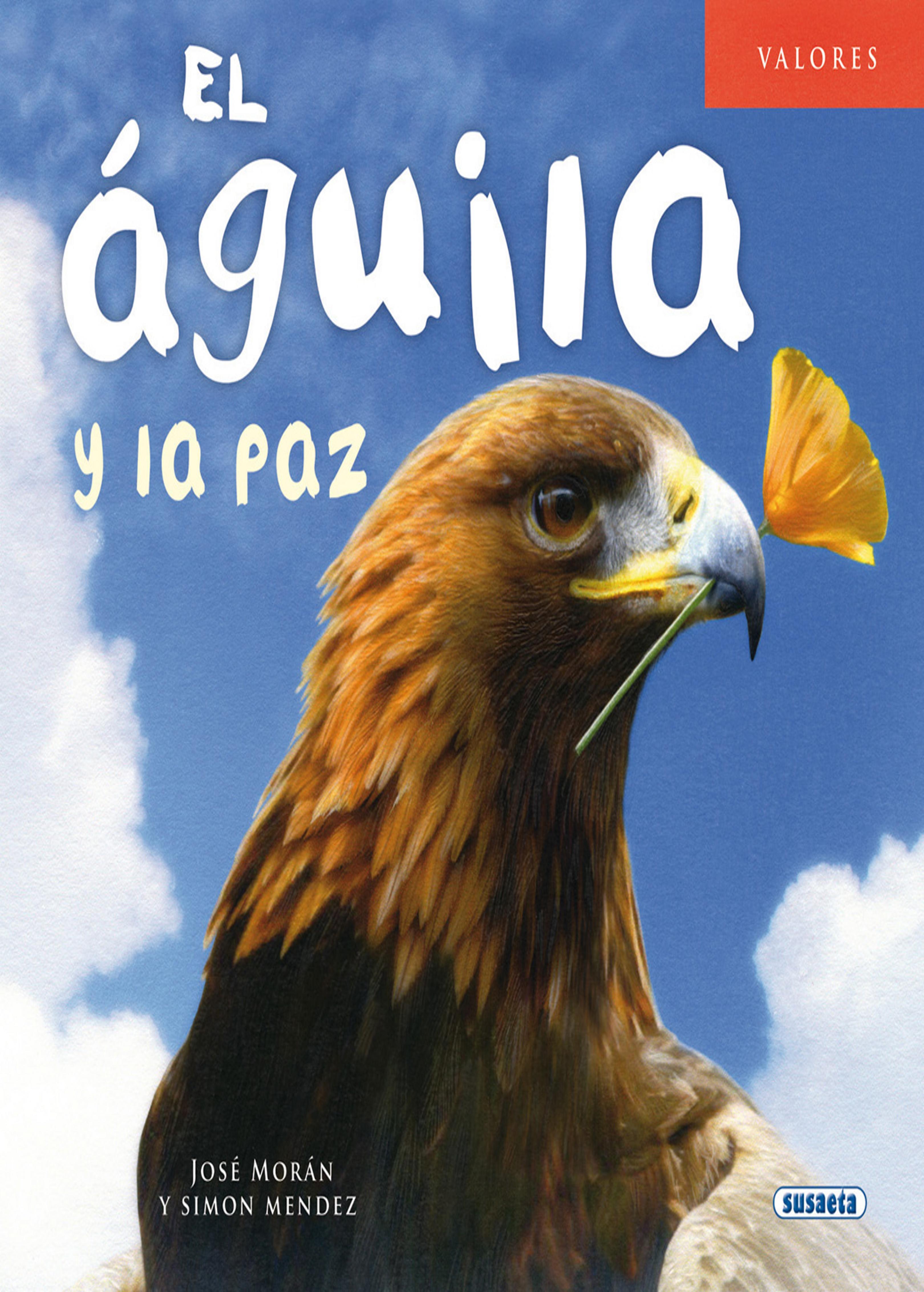 AGUILA Y LA PAZ, EL