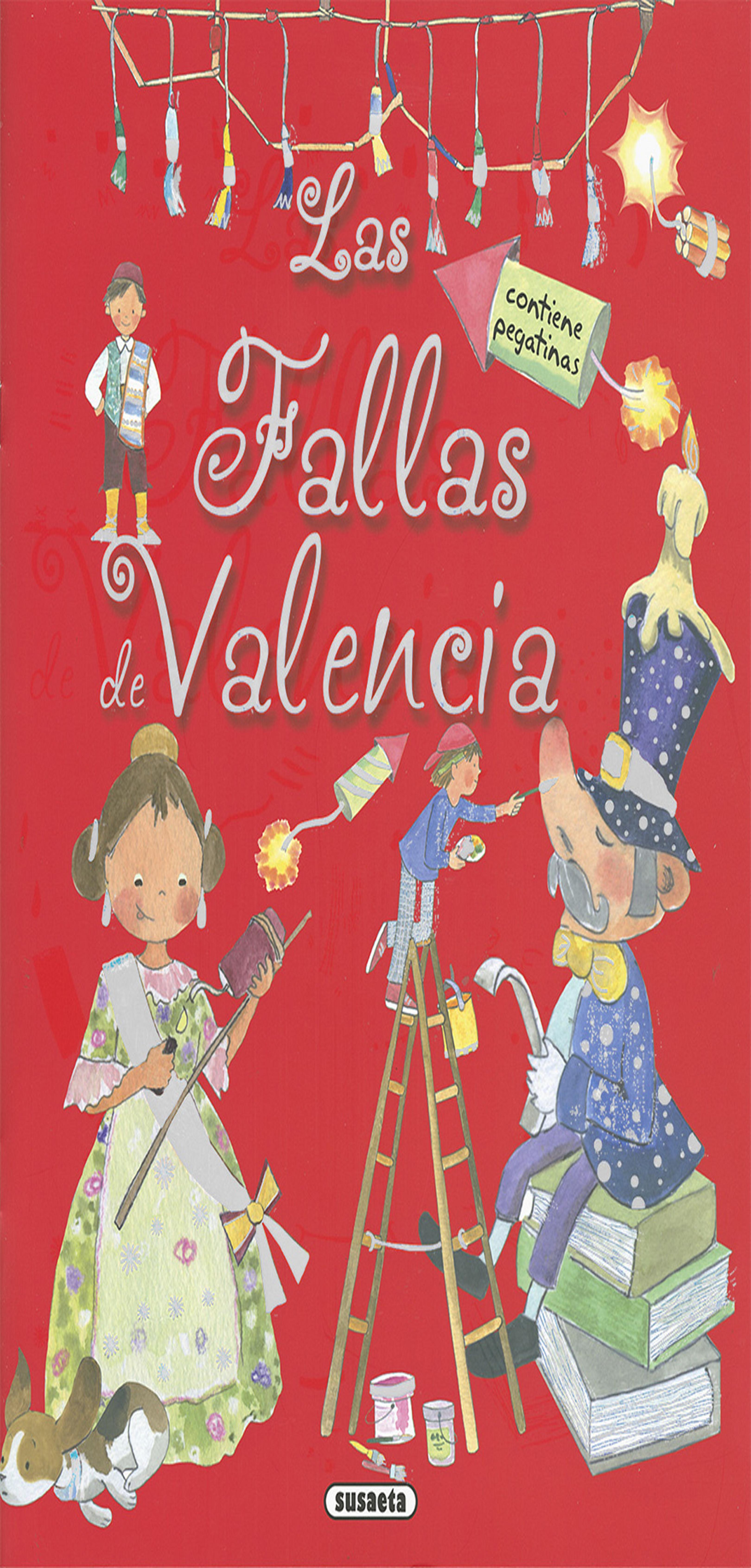 FALLAS DE VALENCIA CON PEGATINAS
