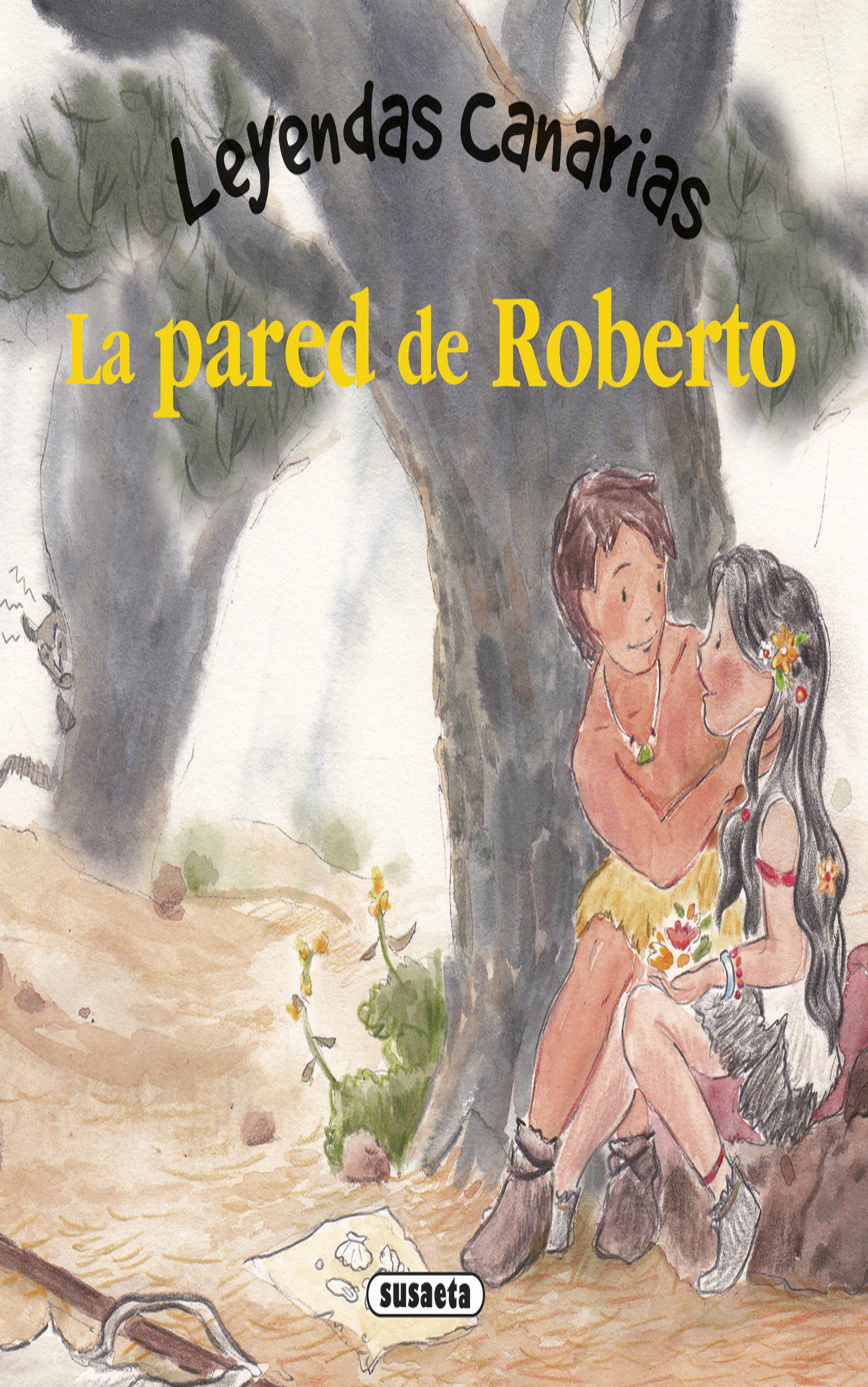 PARED DE ROBERTO, LA  - Leyendas Canarias