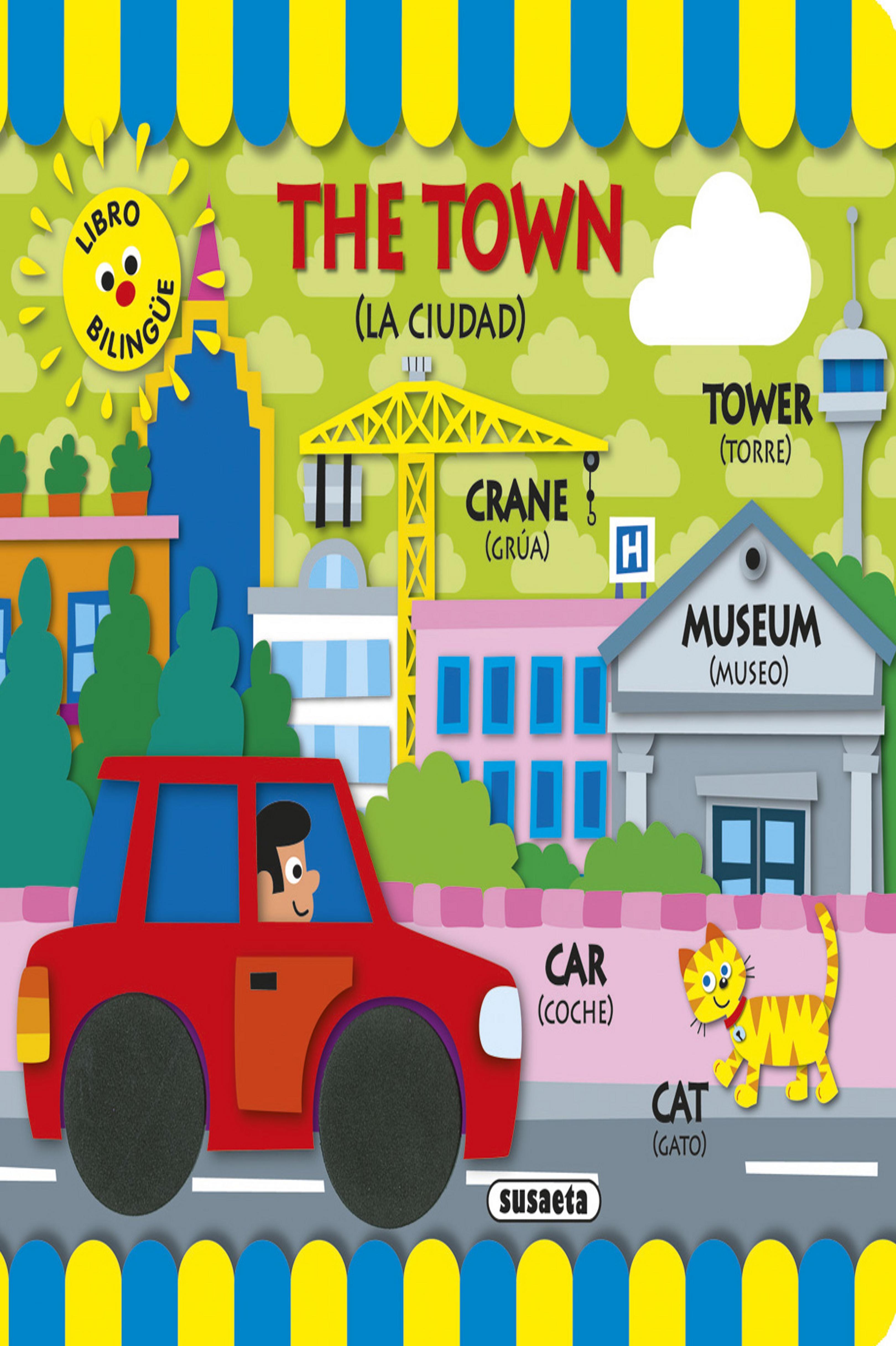 THE TOWN / LA CIUDAD Bilingüe
