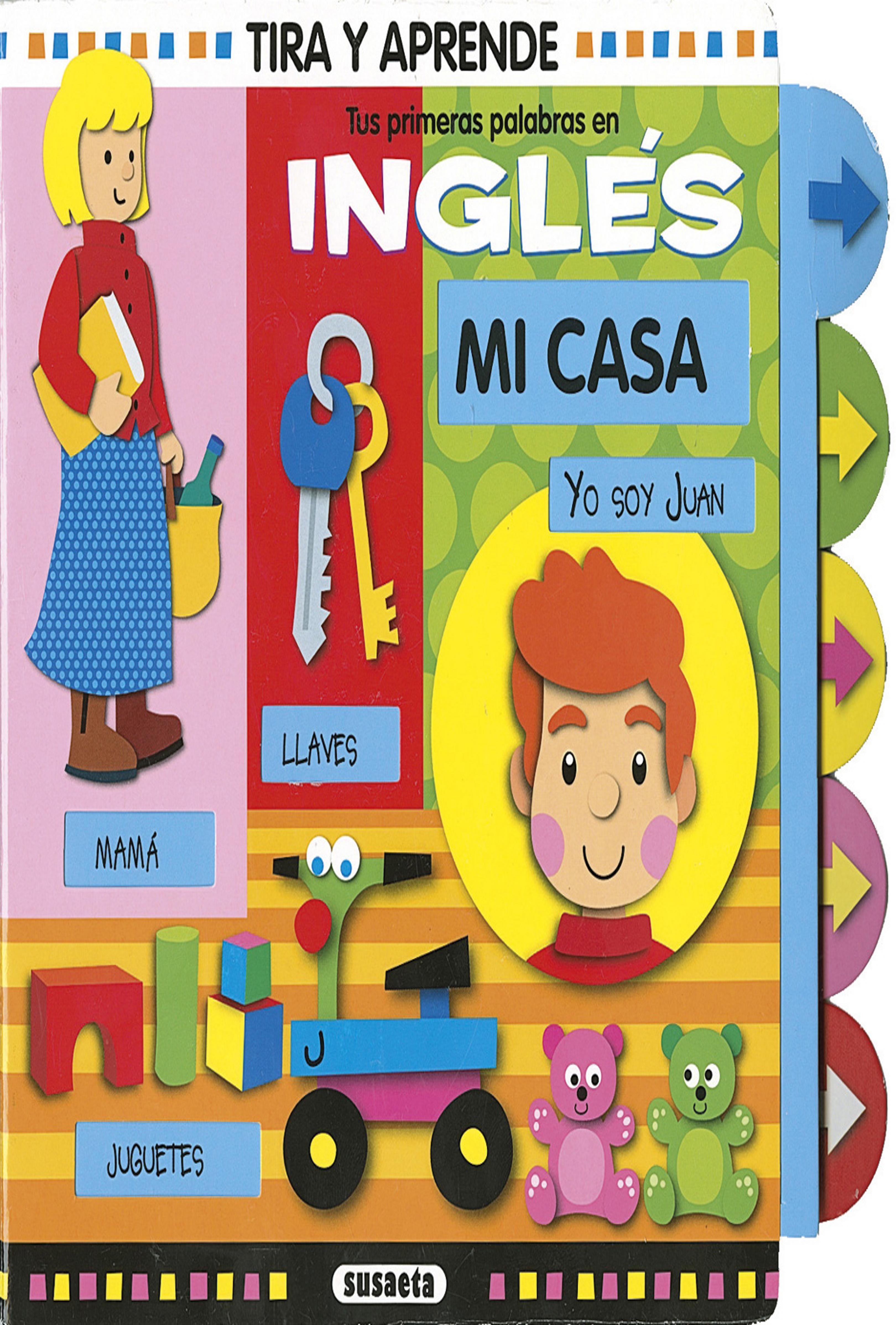 CASA, MI - Tus Primeras Palabras en Inglés(ingles-español)