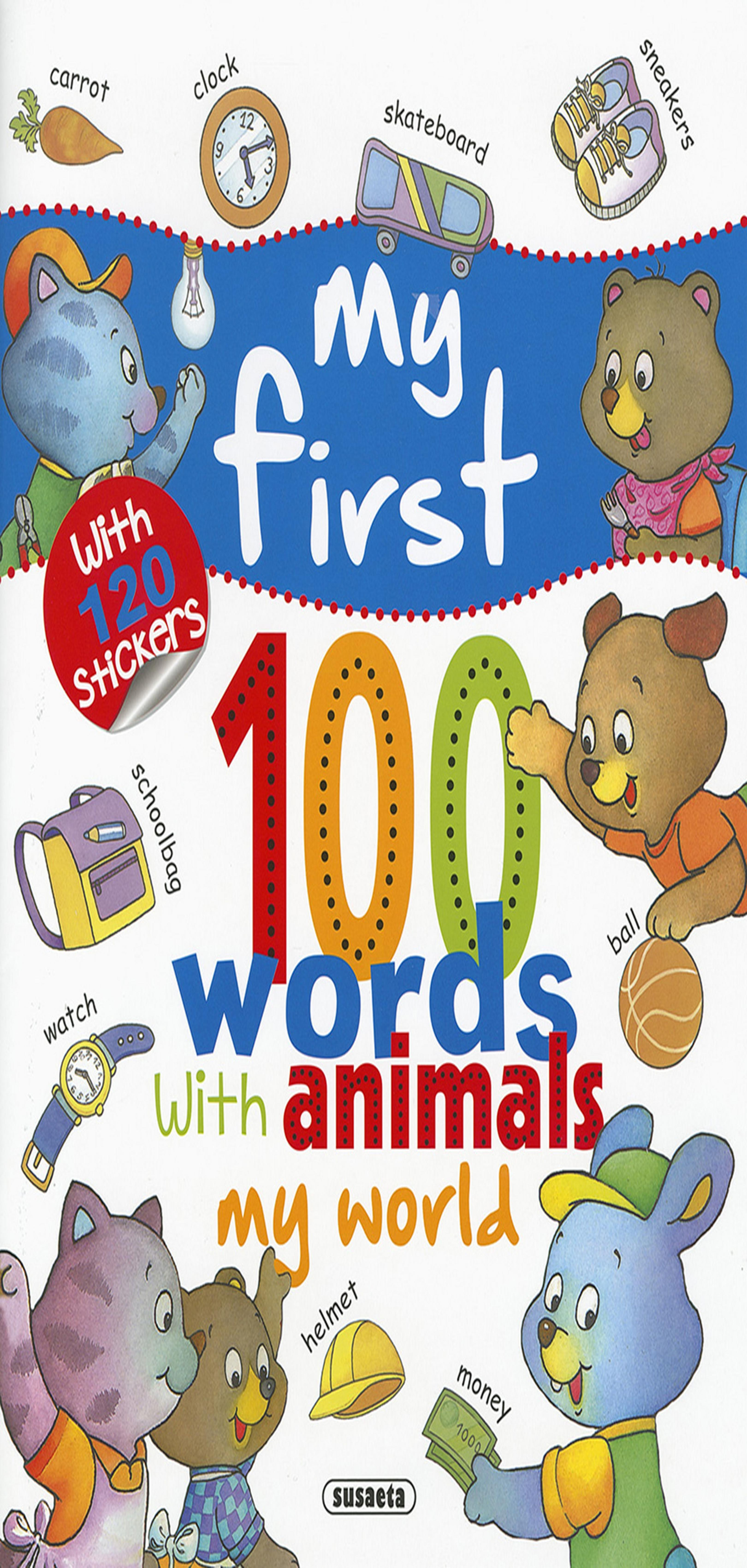 MY WORLD - My First 100 Words with Animals + Pegatinas