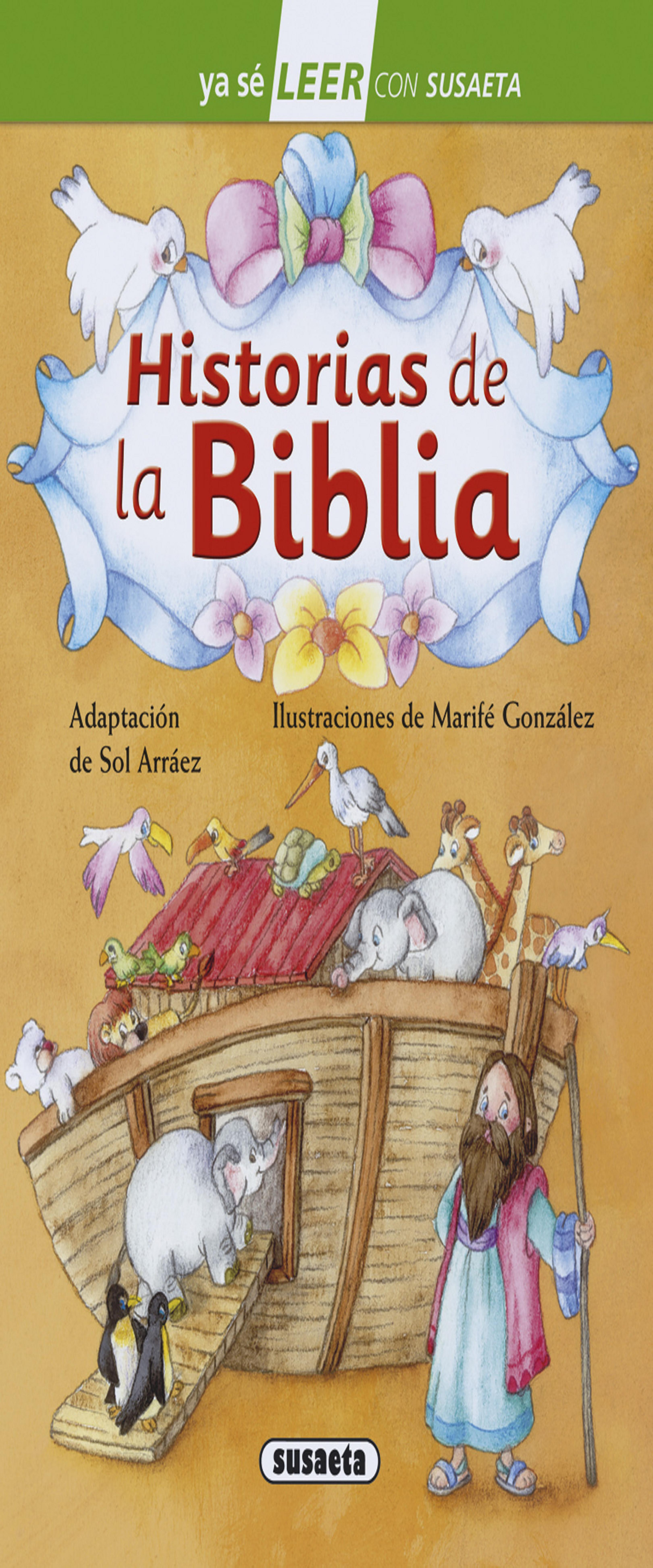 HISTORIAS DE LA BIBLIA  8 - 9 años - Ya Sé LEER con Susaeta Nivel 2
