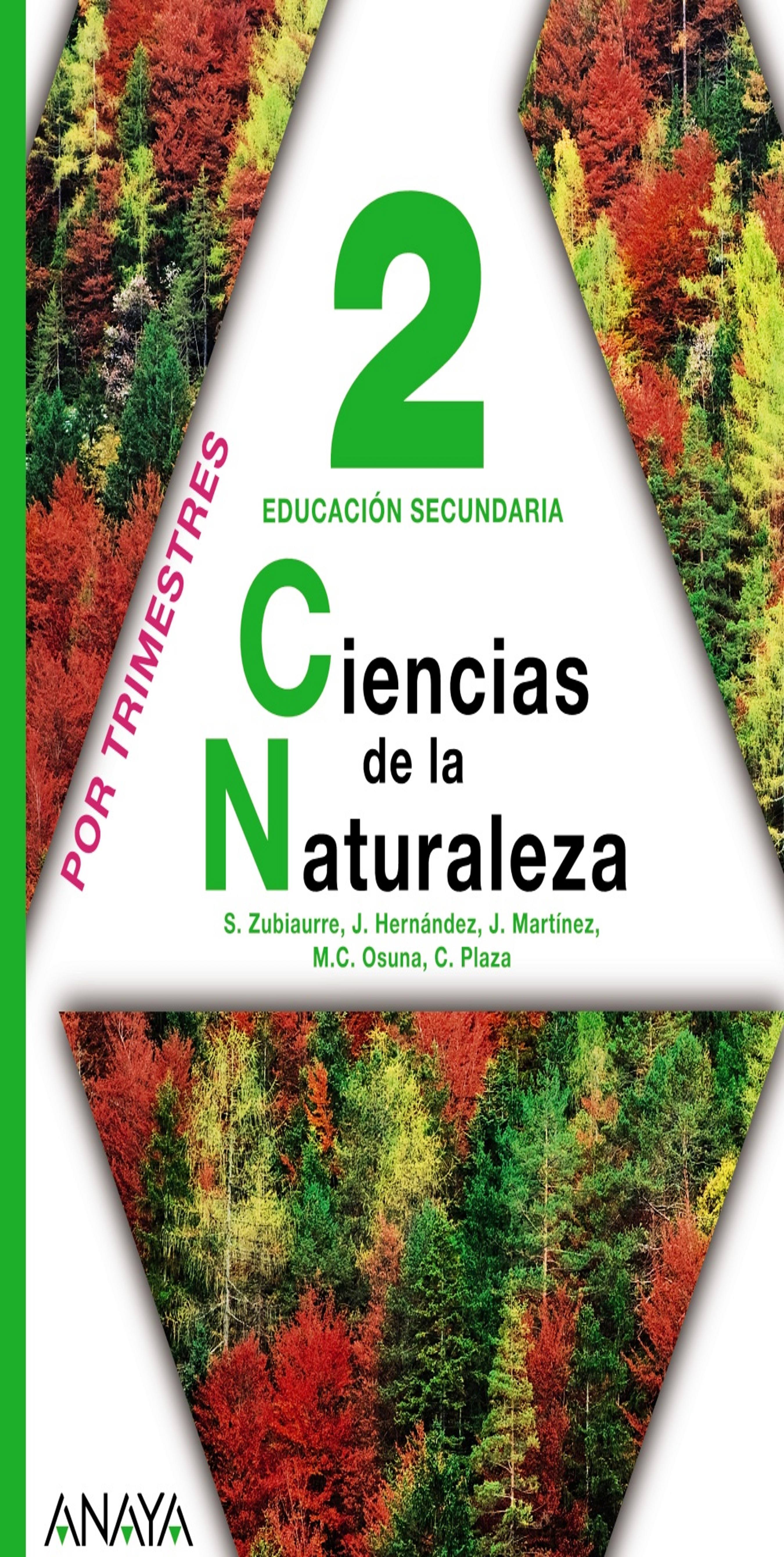 CIENCIAS DE LA NATURALEZA 2º ESO - Por Trimestres