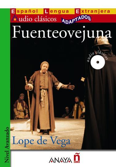 FUENTEOVEJUNA + CD Inicial ELE Leer los clásicos