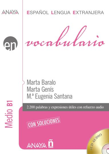 VOCABULARIO  MEDIO B1  con soluciones + CD