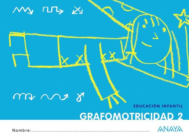 GRAFOMOTRICIDAD 2 EDUCACION INFANTIL