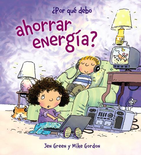 ¿POR QUE DEBO AHORRAR ENERGIA?