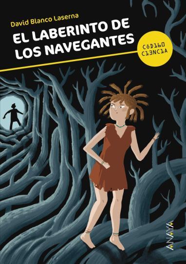 LABERINTO DE LOS NAVEGANTES , EL