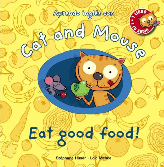 EAT GOOD FOOD + CD - Cat and Mouse Level 2