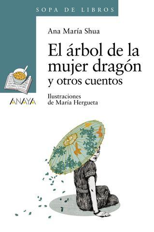 ARBOL DE LA MUJER DRAGON Y OTROS CUENTOS, El