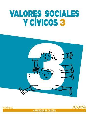 VALORES SOCIALES CIVICOS 3º primaria (aprender es crecer )