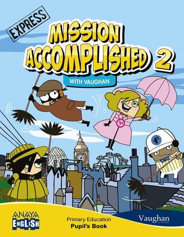 MISSION ACCOMPLISHED EXPRESS 2 - Pack SB + WB
