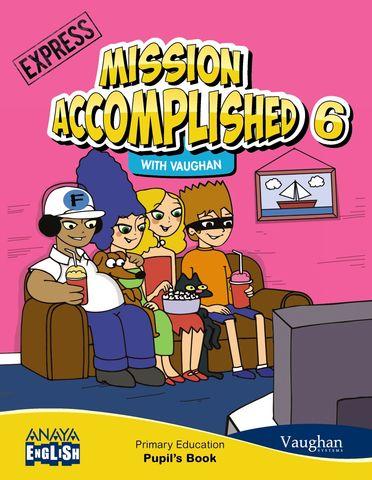 MISSION ACCOMPLISHED EXPRESS 6 SB