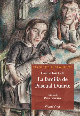 FAMILIA DE PASCUAL DUARTE, LA - Clásicos Hispánicos