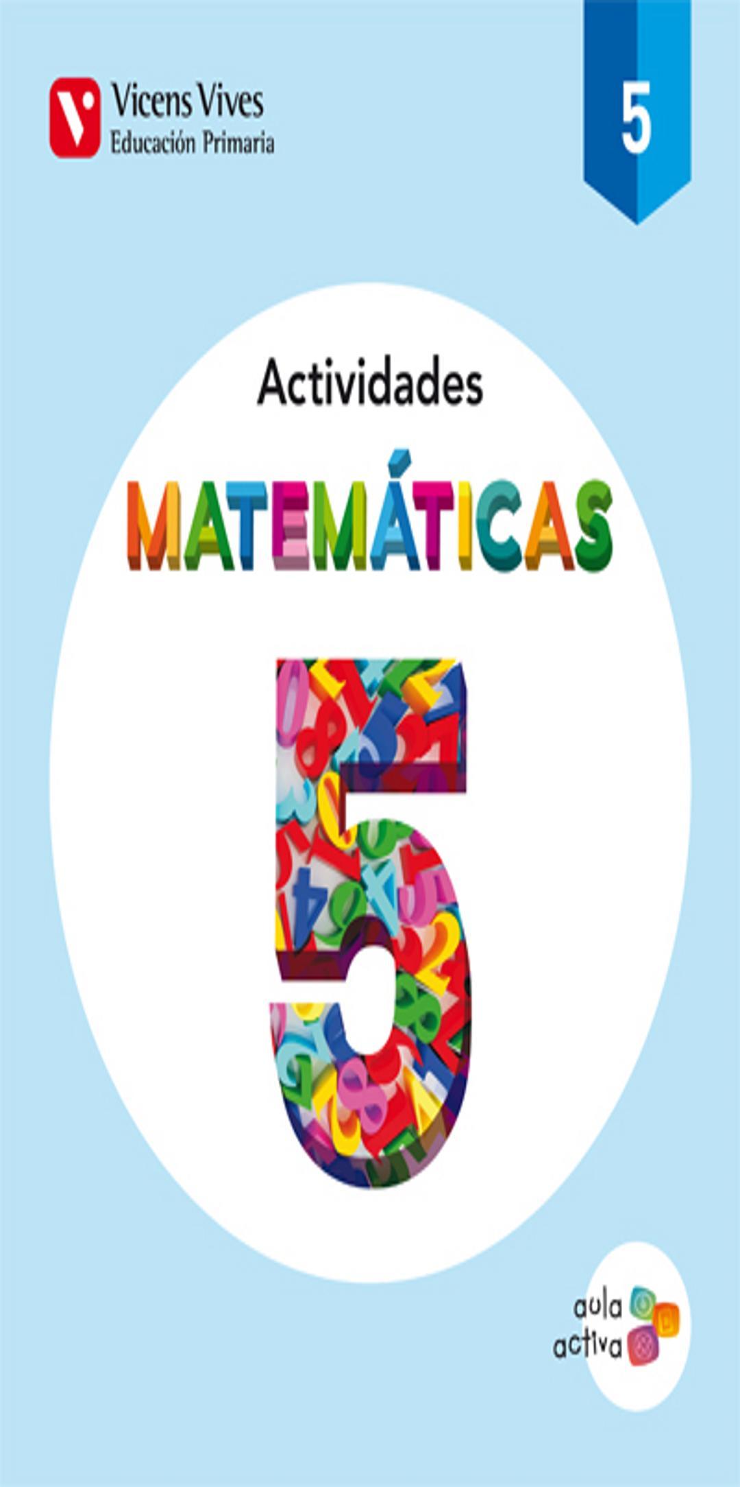 MATEMATICAS 5 Primaria - Aula Activa