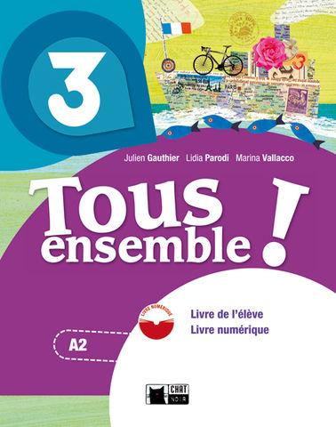 TOUS ENSEMBLE 3 A2 livre de léleve + DVD
