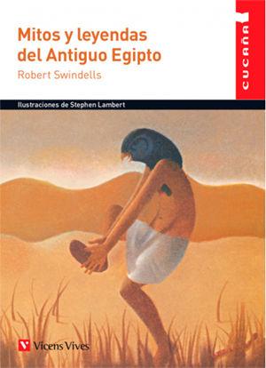 MITOS Y LEYENDAS DEL ANTIGUO EGIPTO - Colección Cucaña