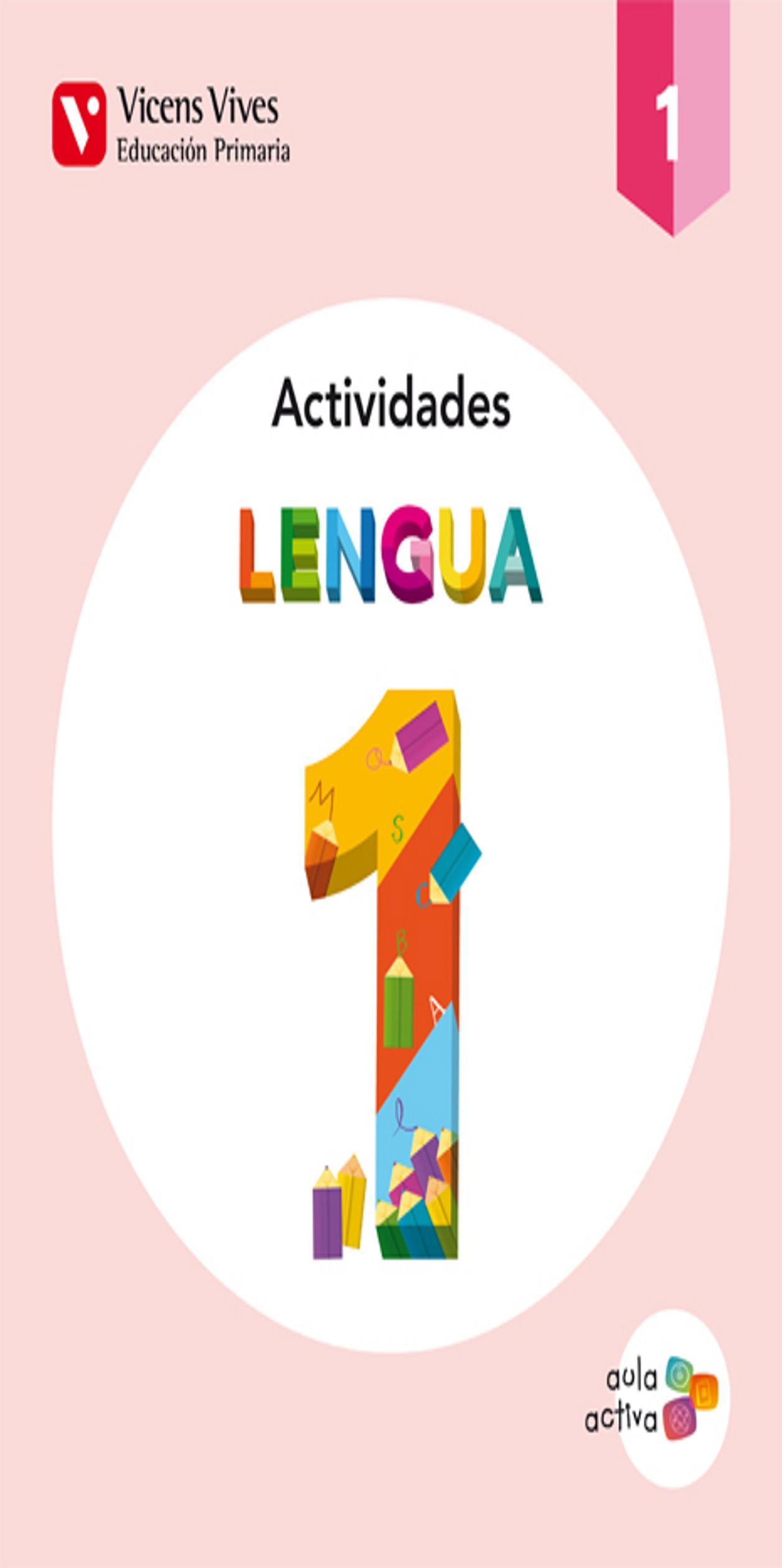 LENGUA ACTIVIDADES 1º PRIM Aula Activa (Trimestres)