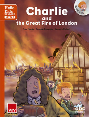CHARLIE AND THE GREAT FIRE OF LONDON - Hello Kids - Lvl 3