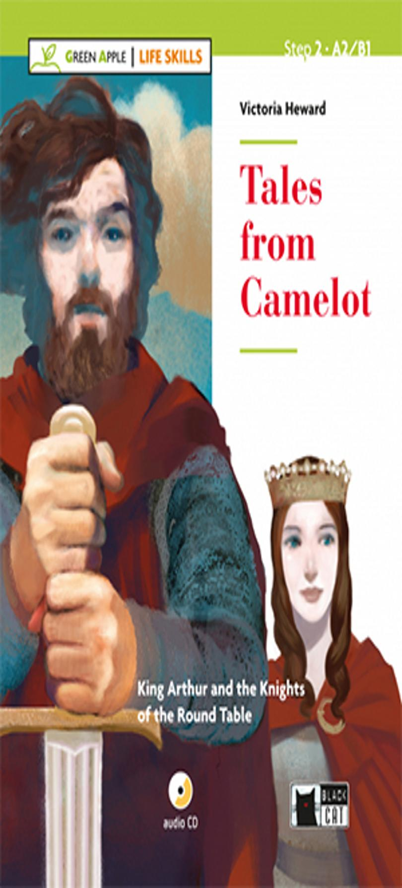 TALES FROM CAMELOT + CD A2/B1 Life Skills - Black Cat (3º ESO)