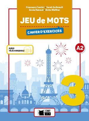 JEU DE MOTS 3 Cahier d´Exercices