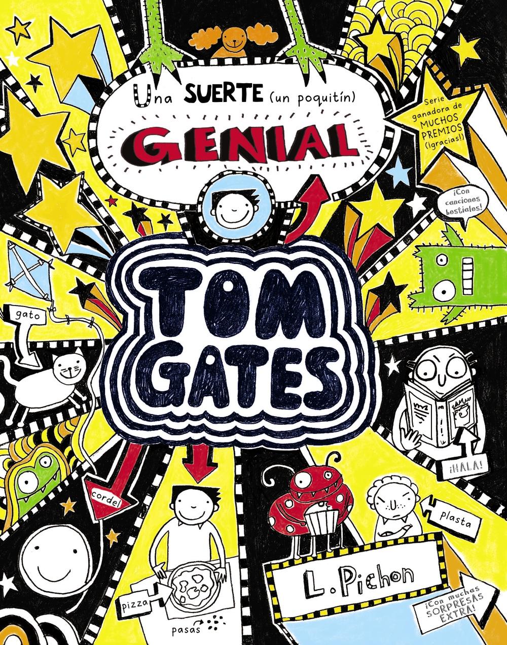 TOM GATES 7: UNA SUERTE (UN POQUITIN) GENIAL