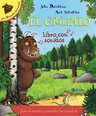 GRUFALO LIBRO CON SONIDOS,EL