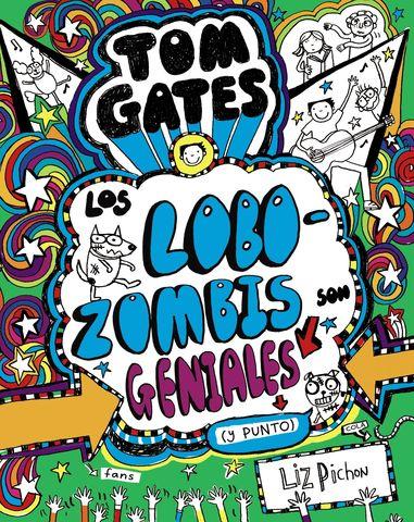 TOM GATES los lobozombis son geniales nº 11