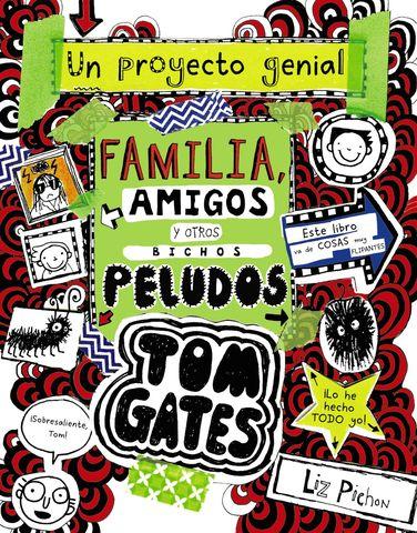 TOM GATES Nº12 familia amigos y otros bichos peludos