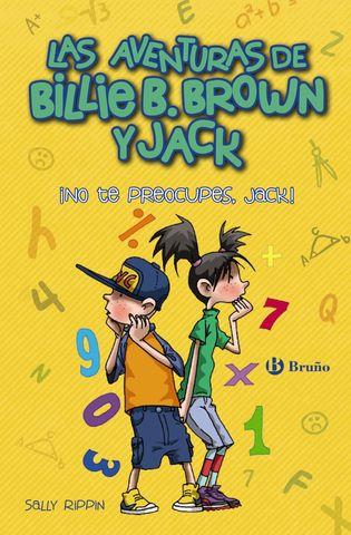 BILLIE B BROWN Y JACK 2 NO TE PREOCUPE