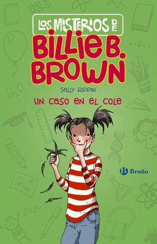 MISTERIOS DE BILLIE B. BROWN un caso en el cole nº 3