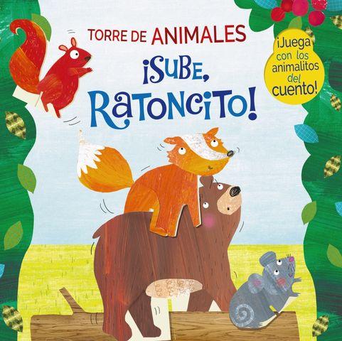 TORRE DE ANIMALES. SUBE, RATONCITO!