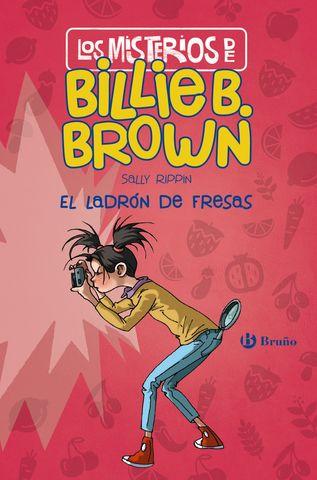 LADRON DE FRESAS, EL LOS MISTERIOS DE BILLIE B BROWN 4
