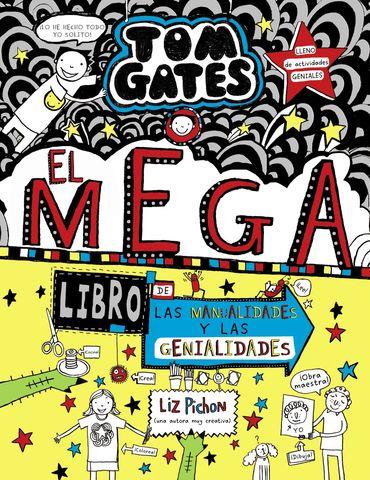 TOM GATES el megalibro de las manualidades y las genialidades