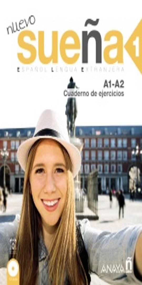 NUEVO SUEÑA 1  A1/A2  Ejercicios