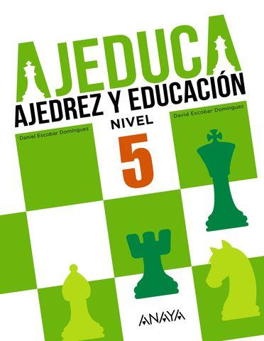 AJEDUCA 5 Ajedrez y Educación