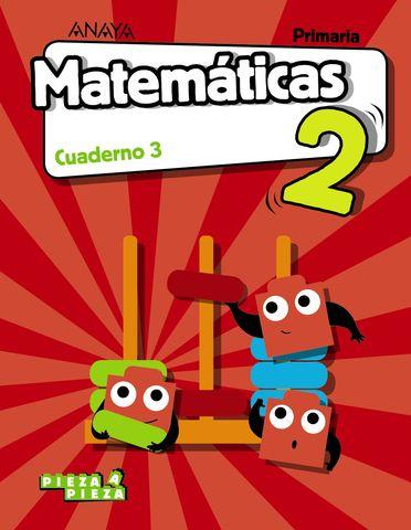 CUAD 3 MATEMATICAS 2º PRIM - Pieza a pieza
