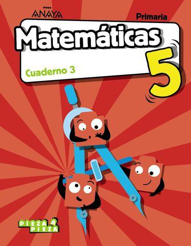 CUADERNO DE MATEMATICAS 5º PRIMARIA 3º TRIMESTRE PIEZA A PIEZA