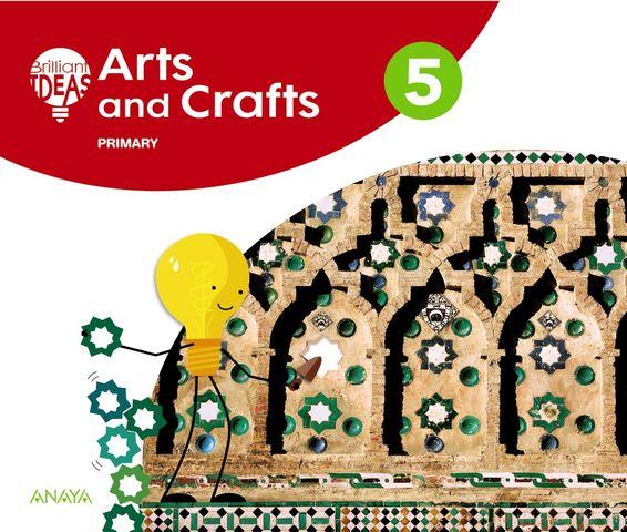 ARTS AND CRAFTS 5 Primaria - Brilliant Ideas