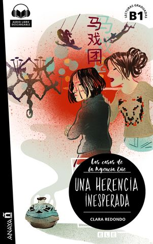 HERENCIA INESPERADA, UNA + Audio - Los Casos de la Agencia Eñe  B1