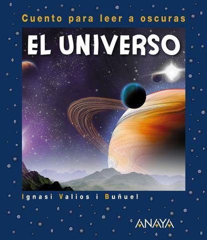 UNIVERSO,EL (cuento para leer oscuras )