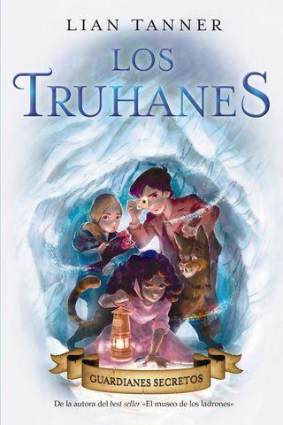 TRUHANES, LOS nº2 guardianes secretos