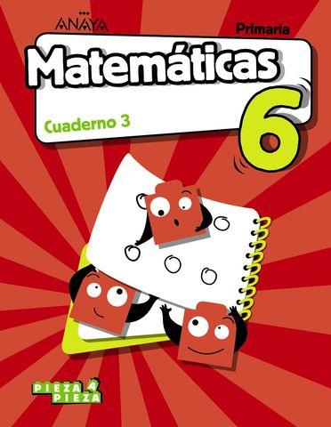 CUADERNO MATEMÁTICAS 3 6ºEP PIEZA A PIEZA 19