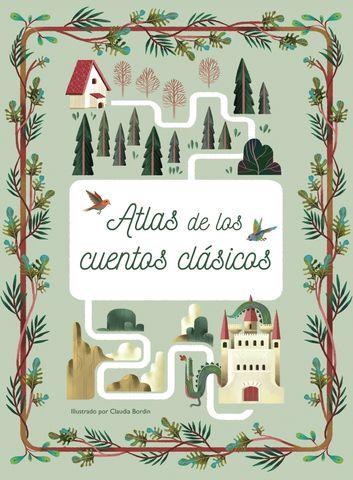 ATLAS DE LOS CUENTOS CLASICOS volando sobre mundos encantados